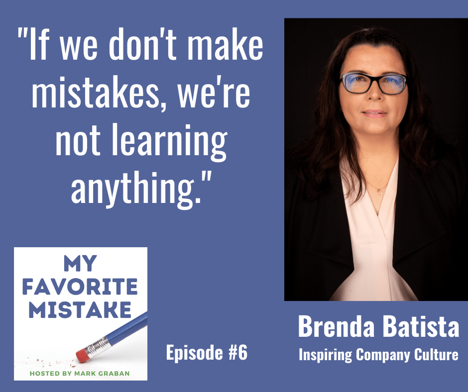 """If we don't make mistakes, we're not learning anything."""