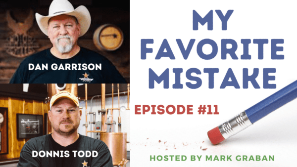 """Donnis Todd and Dan Garrison on Their """"Favorite Mistakes"""" in Making and Selling Texas Bourbon Whiskey"""