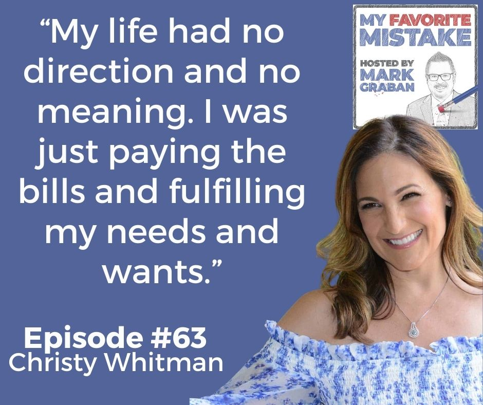 """My life had no direction and no meaning. I was just paying the bills and fulfilling my needs and wants."""