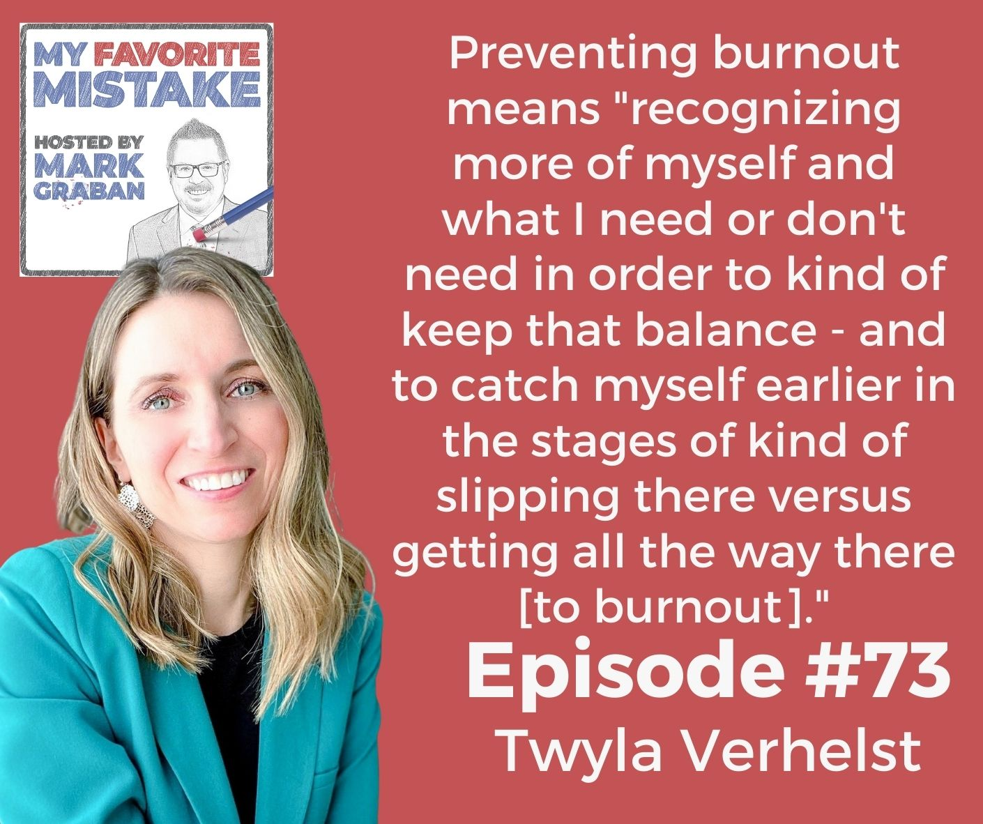 """Preventing burnout means """"recognizing more of myself and what I need or don't need in order to kind of keep that balance - and to catch myself earlier in the stages of kind of slipping there versus getting all the way there [to burnout]."""""""