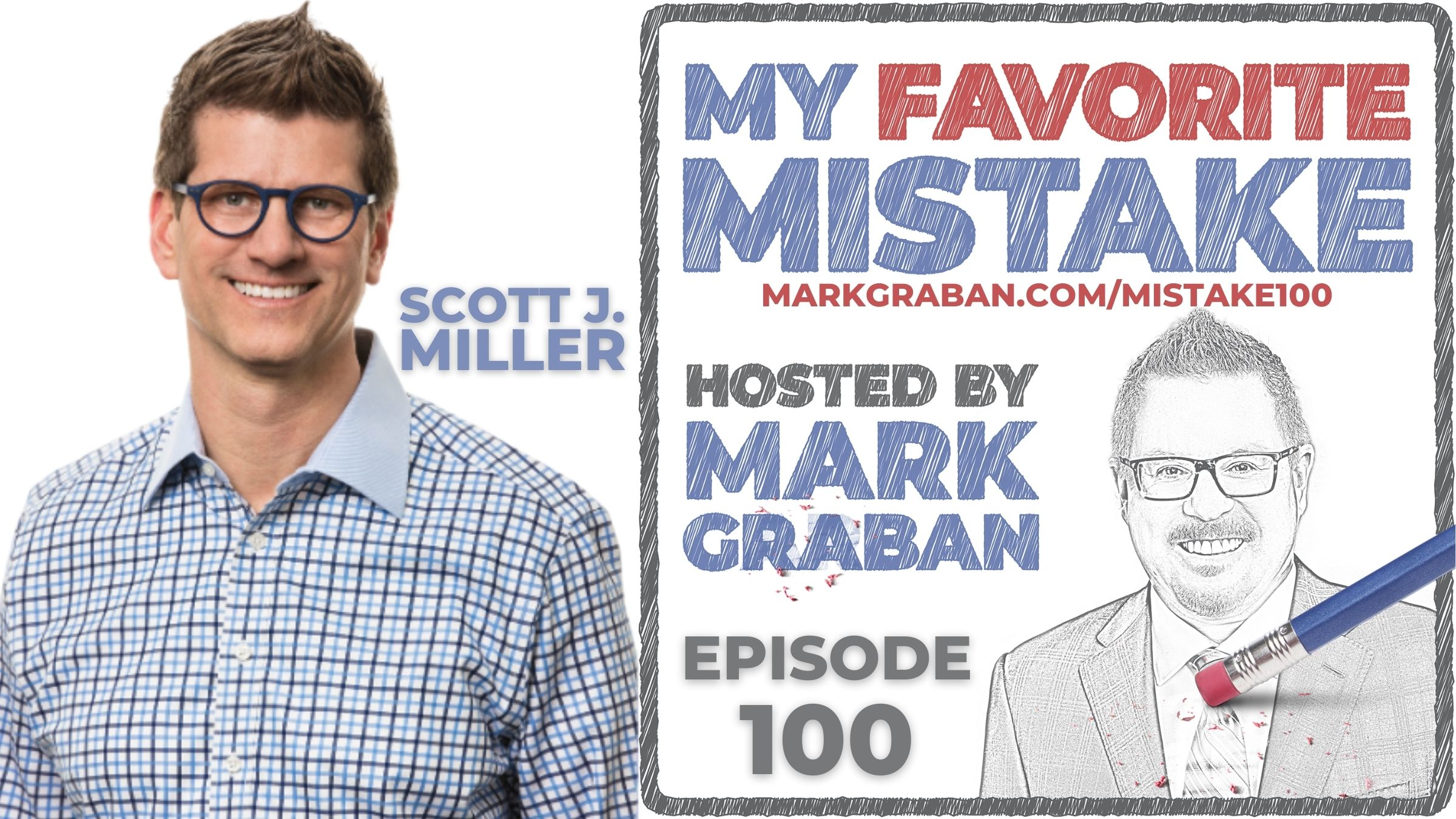 Scott Miller's Favorite Messes (or Mistakes) in Executive and Marketing Roles